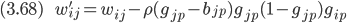 {\displaystyle (3.68) \ \ \ \ \ \ \ \  w_{ij}' = w_{ij} - \rho (g_{jp} - b_{jp}) g_{jp}(1-g_{jp}) g_{ip} }