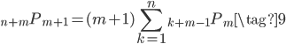 {\displaystyle \begin{equation} {}_{n+m} P_{m+1} = (m+1) \sum_{k=1}^n {}_{k+m-1} P_m \tag{9} \end{equation} }