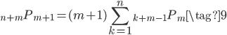 {\displaystyle \begin{equation} {}_{n+m} P_{m+1} = (m+1) \sum_{k=1}^n {}_{k+m-1} P_m \tag{9} \end{equation} }
