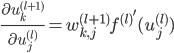 {\displaystyle \frac{ \partial u^{(l+1)}_k }{ \partial u^{(l)}_j } = w^{(l+1)}_{k, j} {f^{(l)}}' ( u^{(l)}_j ) }