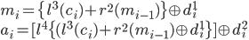 {\displaystyle m_i=\{l^3(c_i)+r^2(m_{i-1})\}\oplus d^1_i\\ a_i=[l^4\{(l^3(c_i)+r^2(m_{i-1})\oplus d^1_i\}]\oplus d^2_i }