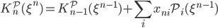 {\displaystyle K_n^{\mathcal{P}}(\xi^n) = K_{n-1}^{\mathcal{P}}(\xi^{n-1}) + \sum_ix_{ni}\mathcal{P}_i(\xi^{n-1})}