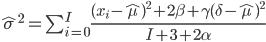 {\hat{\sigma}^2 = \sum_{i=0}^I \frac{{(x_i - \hat{\mu})}^2 + 2 \beta + \gamma{(\delta - \hat{\mu})}^2} {I + 3 + 2 \alpha}}