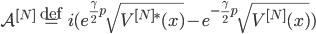 {\mathcal{A}^{[N]} \overset{\mathrm{def}}{=} i(e^{\frac{\gamma}{2}p}\sqrt{V^{[N]\ast}(x)} - e^{-\frac{\gamma}{2}p}\sqrt{V^{[N]}(x)})}