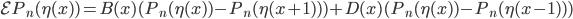 {\mathcal{E}P_n(\eta(x)) = B(x)(P_n(\eta(x)) - P_n(\eta(x + 1))) + D(x)(P_n(\eta(x)) -P_n(\eta(x - 1)))}