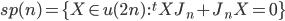 {\mathfrak{sp}(n) = \{X \in \mathfrak{u}(2n)\,:\,{}^tXJ_n + J_nX = 0\}}
