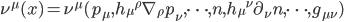 {\nu^{\mu}(x) = \nu^{\mu}(p_{\mu},h_{\mu}{}^{\rho}\nabla_{\rho}p_{\nu},\dots,n,h_{\mu}{}^{\nu}\partial_{\nu}n,\dots,g_{\mu\nu})}