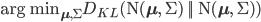 {{\rm arg~min}\limits}_{\mathbf{\mu}, \Sigma} D_{KL} (\rm N(\mathbf{\mu}, \Sigma) || \rm N(\mathbf{\mu}, \Sigma))