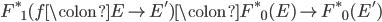 {F^{\ast}}_{1}(f \colon E \to E') \colon {F^{\ast}}_{0}(E) \to {F^{\ast}}_{0}(E')