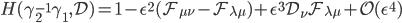 {H(\gamma_2^{-1}\gamma_1,\mathcal{D}) = \mathbf{1} - \epsilon^2(\mathcal{F}_{\mu\nu} - \mathcal{F}_{\lambda\mu}) + \epsilon^3\mathcal{D}_{\nu}\mathcal{F}_{\lambda\mu} + \mathcal{O}(\epsilon^4)}