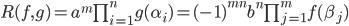 {R(f,g) = a^m\prod_{i=1}^ng(\alpha_i) = (-1)^{mn}b^n\prod_{j=1}^mf(\beta_j)}