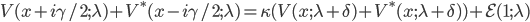 {V(x + i\gamma/2;\lambda) + V^{\ast}(x - i\gamma/2;\lambda) = \kappa(V(x;\lambda + \delta) + V^{\ast}(x;\lambda + \delta)) + \mathcal{E}(1;\lambda)}