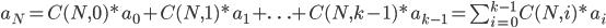 {a_N = C(N, 0)*a_0 + C(N, 1)*a_1 + \ldots + C(N, k-1)*a_{k-1} = \sum_{i=0}^{k-1} C(N, i)*a_i}
