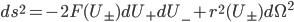 {ds^2 = -2F(U_{\pm})dU_+dU_- + r^2(U_{\pm})d\Omega^2}