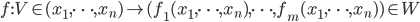 {f: V \in (x_1,\dots,x_n) \mapsto (f_1(x_1,\dots,x_n),\dots,f_m(x_1,\dots,x_n)) \in W}