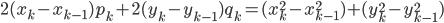 2(x_k-x_{k-1})p_k + 2(y_k-y_{k-1})q_k = (x_k^2-x_{k-1}^2) + (y_k^2-y_{k-1}^2)