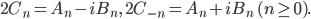 2C_n=A_n-iB_n,\quad 2C_{-n}=A_n+iB_n\quad(n\geq 0).