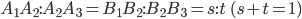 A_1A_2 : A_2A_3=B_1B_2:B_2B_3=s:t\quad(s+t=1)