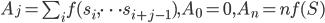 A_j = \sum_{i} f({s_{i}, \dots s_{i+j-1}}) , A_0 = 0, A_n = n f(S)