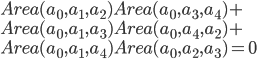 Area(a_0,a_1,a_2) Area(a_0,a_3,a_4) + \\Area(a_0,a_1,a_3) Area(a_0,a_4,a_2) + \\Area(a_0,a_1,a_4) Area(a_0,a_2,a_3) = 0