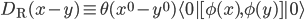 D_{\rm R}(x-y)\equiv \theta (x^0-y^0) \langle 0|[\phi(x),\phi(y)]|0\rangle