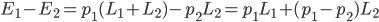 E_1 - E_2 = p_1 (L_1+L_2) - p_2L_2  = p_1L_1 + (p_1-p_2)L_2