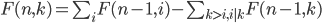 F(n,k) = \sum_i F(n-1,i) - \sum_{k>i,i|k} F(n-1,k)