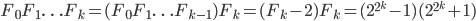 F_0 F_1 \ldots F_k = (F_0 F_1 \ldots F_{k-1}) F_k = (F_k - 2)F_k = (2^{2^k} - 1)(2^{2^k} + 1)