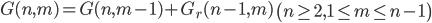 G(n,m)=G(n,m-1)+G_r(n-1,m)\,\,\left(n\geq 2,1\leq m\leq n-1\right)