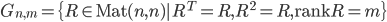 G_{n,m} = \{ R \in \mbox{Mat}(n,n) | R^{T} = R, R^{2} = R, \mbox{rank} R = m \}