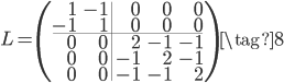 L=\left(\begin{array}{rr|rrr}1&-1&0&0&0\-1&1&0&0&0\\hline0&0&2&-1&-1\0&0&-1&2&-1\0&0&-1&-1&2\end{array}\right)\tag{8}