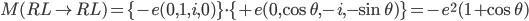 M(RL\rightarrow RL)= \{-e(0, 1, i, 0)\}\cdot\{+e(0, \cos{\theta}, -i, -\sin{\theta})\}=-e^2(1+\cos{\theta})