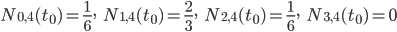 N_{0,4}(t_{0})=\frac{1}{6}, \hspace{5pt} N_{1,4}(t_{0})=\frac{2}{3},\hspace{5pt} N_{2,4}(t_{0})=\frac{1}{6}, \hspace{5pt} N_{3,4}(t_{0})=0