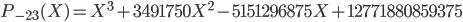 P_{-23}(X) = X^3 + 3491750X^2 - 5151296875X + 12771880859375
