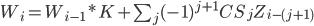 W_i = W_{i-1}*K + \sum_j (-1)^{j+1} CS_j Z_{i-(j+1)}