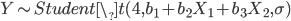 Y \sim Student\_t(4, b_1 + b_2 X_1 + b_3 X_2, \sigma)