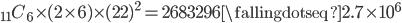 _{11}C_6 \times (2\times 6) \times (22)^2 = 2683296 \fallingdotseq 2.7 \times 10^6