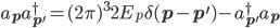 a_{\bf{p}}a_{\bf{p^\prime}}^\dagger=(2\pi)^32E_{p}\delta(\bf{p}-\bf{p^\prime})-a_{\bf{p^\prime}}^\dagger a_{\bf{p}}