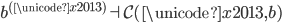 b ^ {(\unicode{x2013})} \dashv \mathcal{C}(\unicode{x2013}, b)