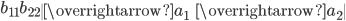 b_{11}b_{22}\begin{vmatrix}\overrightarrow{a}_1&\overrightarrow{a}_2\end{vmatrix}