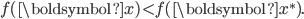f(\boldsymbol{x}) < f(\boldsymbol{x^{\ast}}).