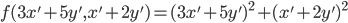 f(3x'+5y', x'+2y') = (3x'+5y')^2 + (x'+2y')^2