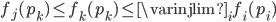 f_{j}(p_{k}) \leq f_{k}(p_{k}) \leq \varinjlim_{i} f_{i}(p_{i})