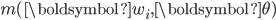 m(\boldsymbol{w}_{i},\boldsymbol{\theta})