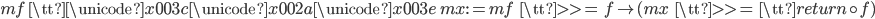 mf\ {\tt \unicode{x003c} \unicode{x002a} \unicode{x003e}}\ mx := mf\ {\tt >>=}\ f \mapsto (mx\ {\tt >>=}\ {\tt return} \circ f)