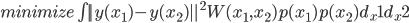 minimize \int  || y(x_1) -y(x_2) ||^2 W(x_1,x_2)p(x_1)p(x_2) d_x1 d_x2