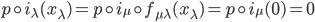 p \circ i_{\lambda}(x_{\lambda}) = p \circ i_{\mu} \circ f_{\mu\lambda}(x_{\lambda}) = p \circ i_{\mu}(0) = 0