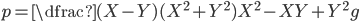 p=\dfrac{(X-Y)(X^2+Y^2)}{X^2-XY+Y^2}g