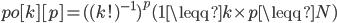 po[k][p]=( (k!)^{-1})^{p} (1 \leqq k \times p \leqq N)