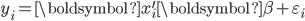 y_{i}=\boldsymbol{x}_{i}^{\prime}\boldsymbol{\beta}+\varepsilon_{i}